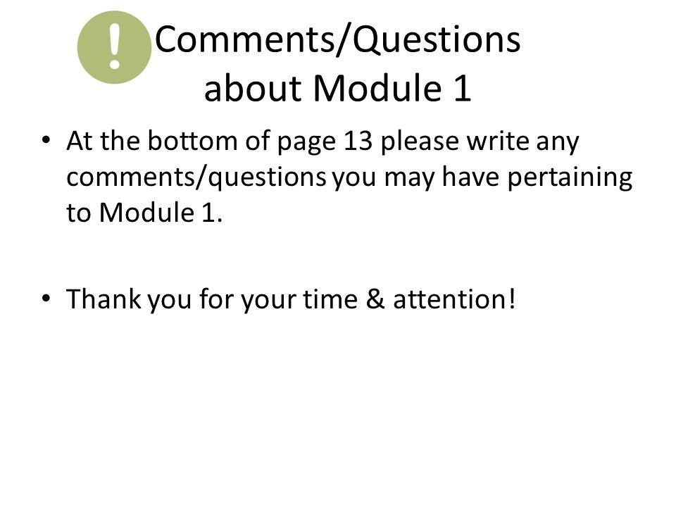 Comments/Questions about Module 1