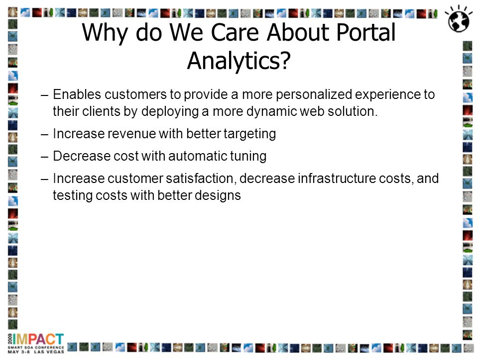 Why do We Care About Portal Analytics