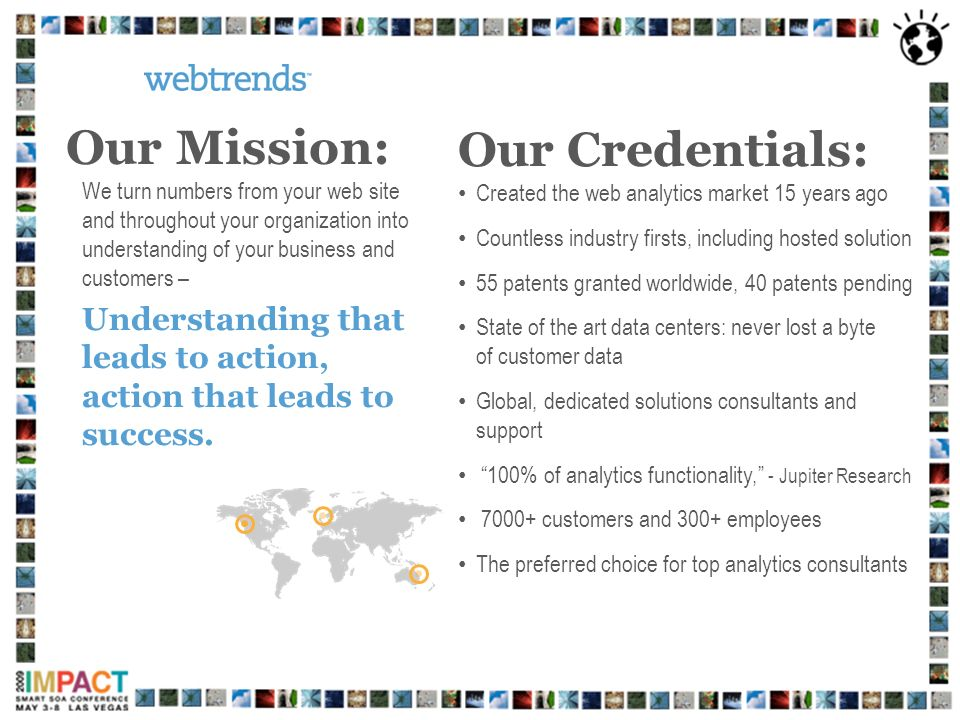 Our Mission: Our Credentials: