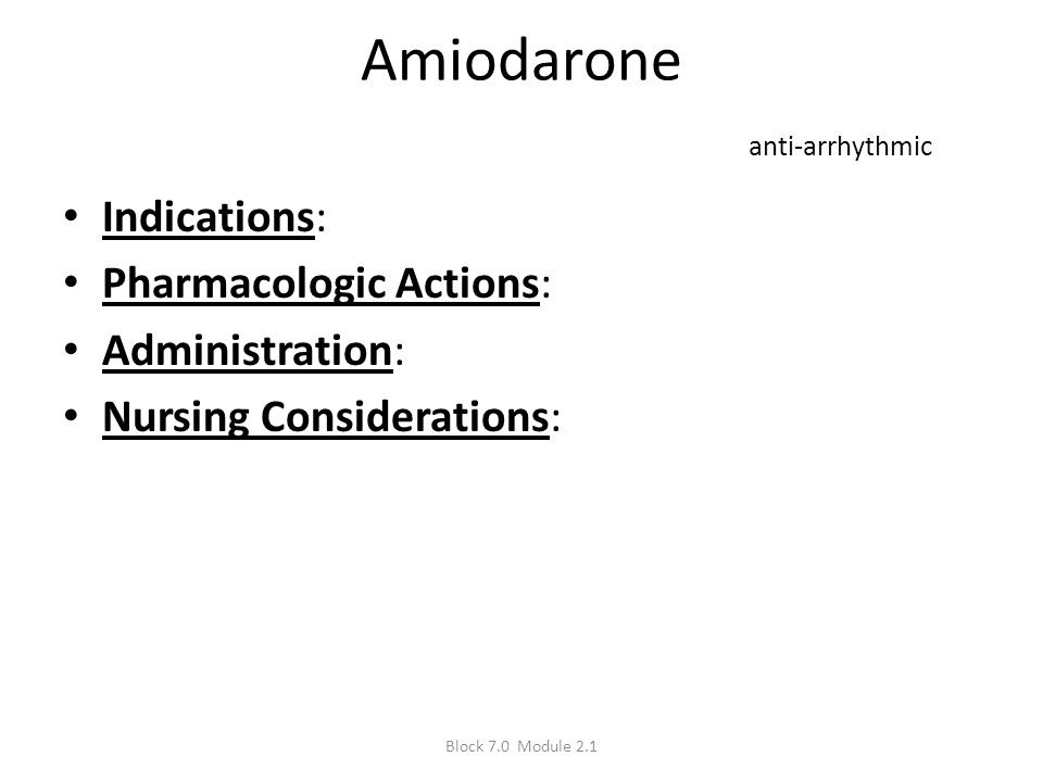 Amiodarone anti-arrhythmic