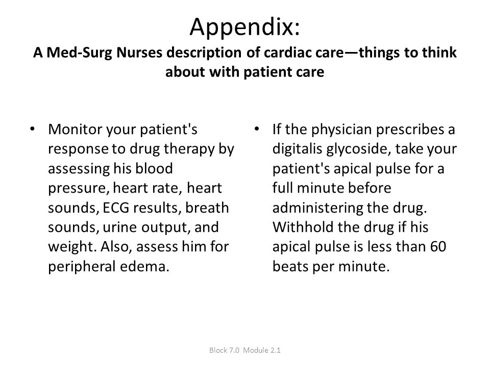 Appendix: A Med-Surg Nurses description of cardiac care—things to think about with patient care