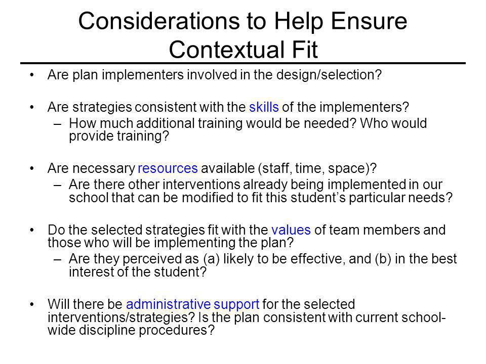 Considerations to Help Ensure Contextual Fit