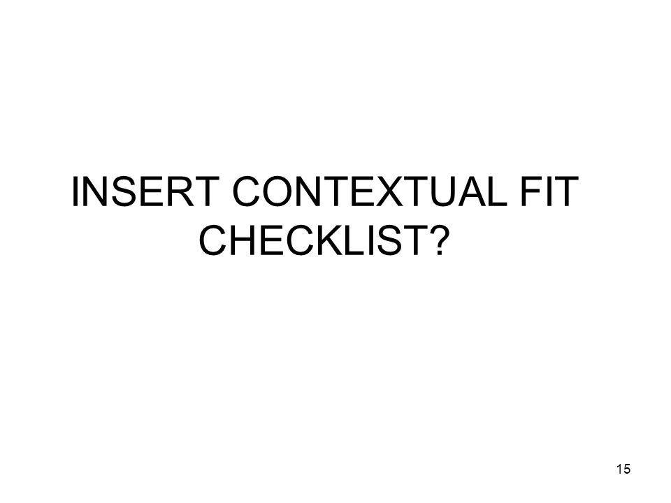 INSERT CONTEXTUAL FIT CHECKLIST