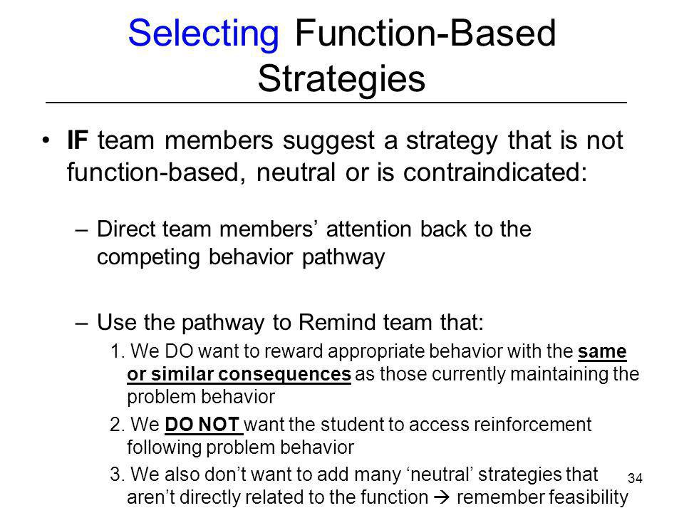 Selecting Function-Based Strategies