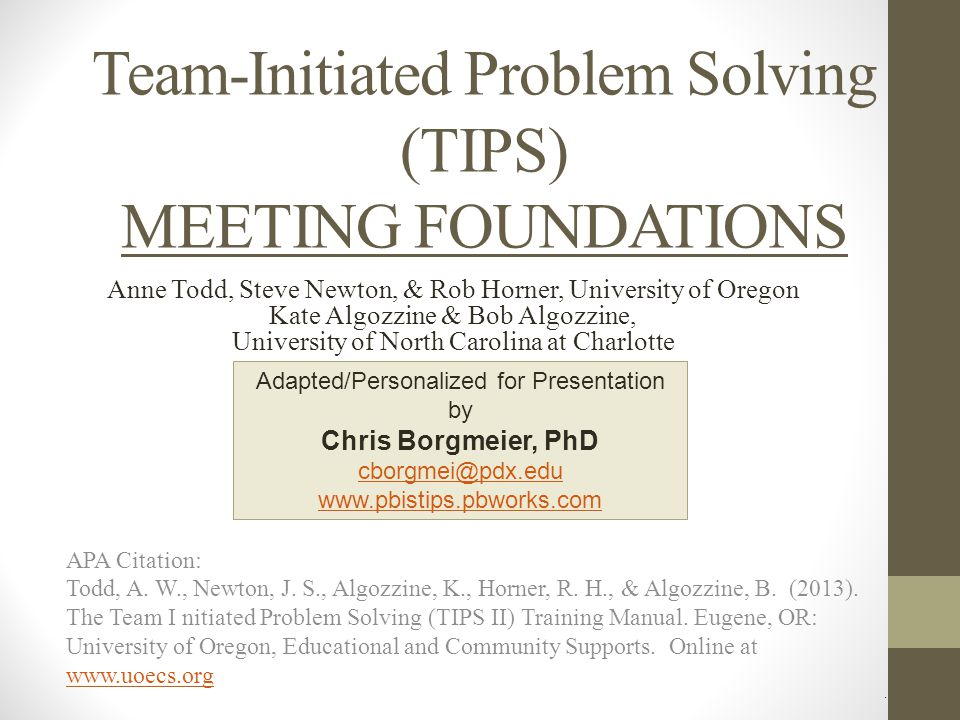 Team-Initiated Problem Solving (TIPS) MEETING FOUNDATIONS