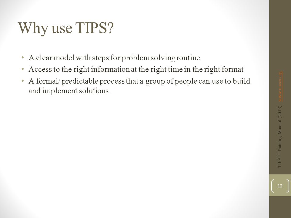 Why use TIPS A clear model with steps for problem solving routine