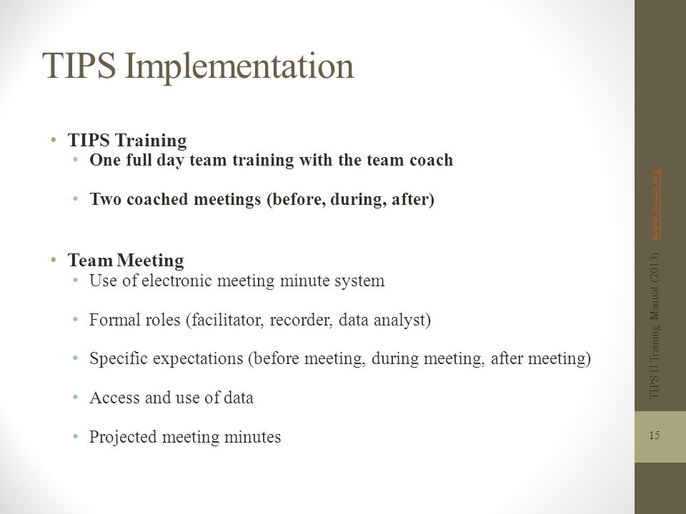 TIPS Implementation TIPS Training Team Meeting