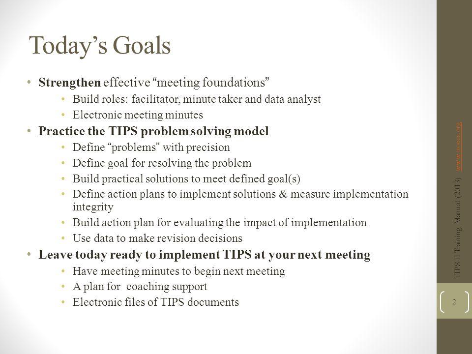 Today's Goals Strengthen effective meeting foundations