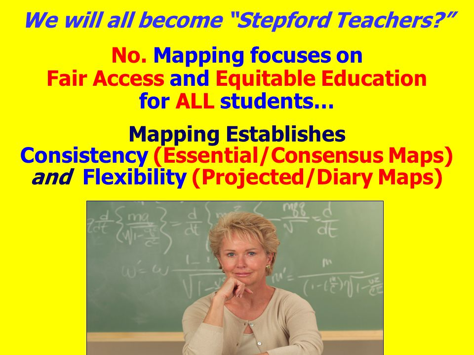 We will all become Stepford Teachers