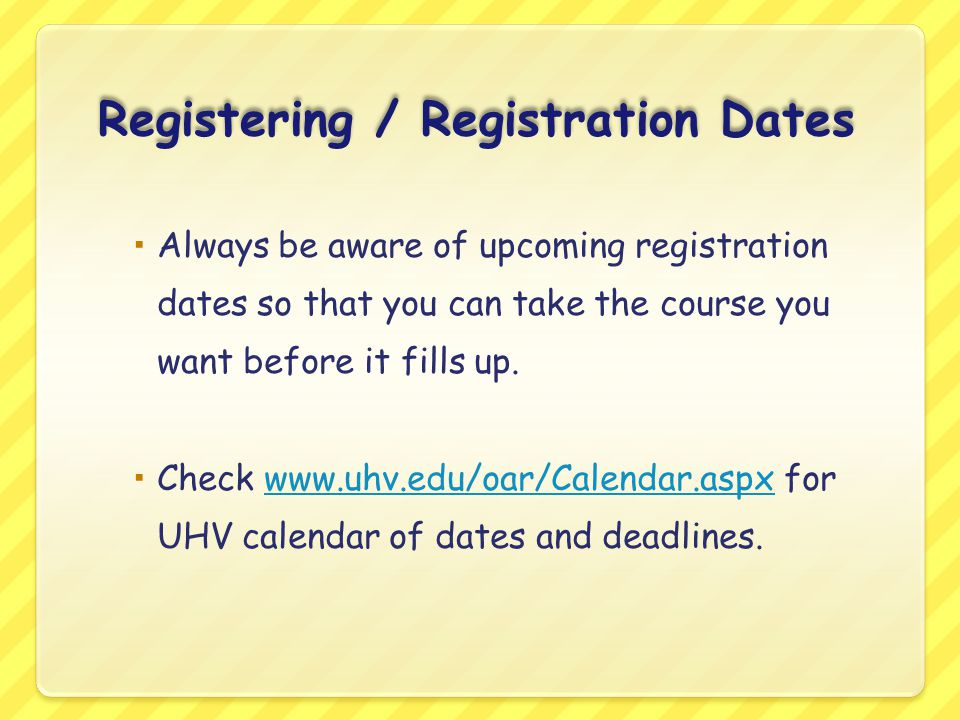 Registering / Registration Dates