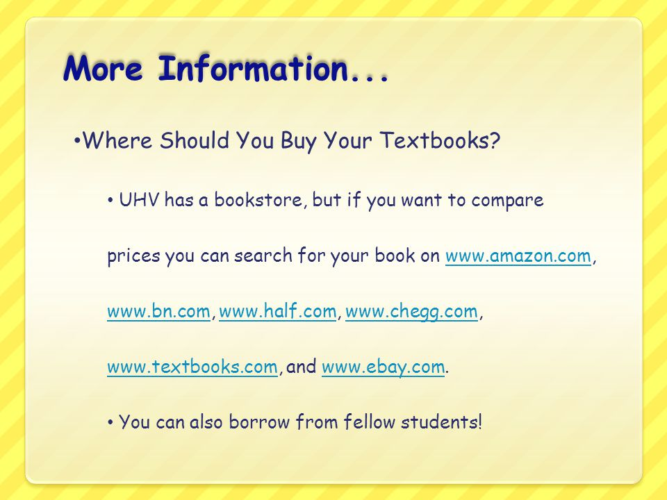 More Information... Where Should You Buy Your Textbooks