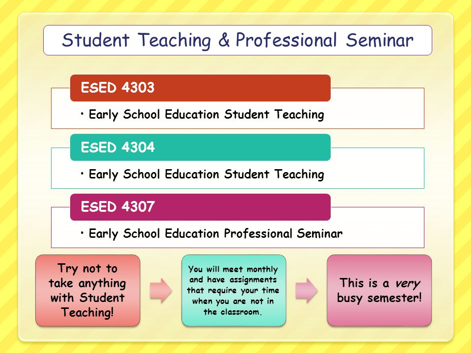 Student Teaching & Professional Seminar