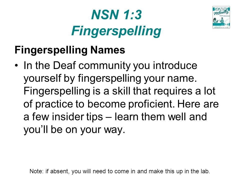 NSN 1:3 Fingerspelling Fingerspelling Names