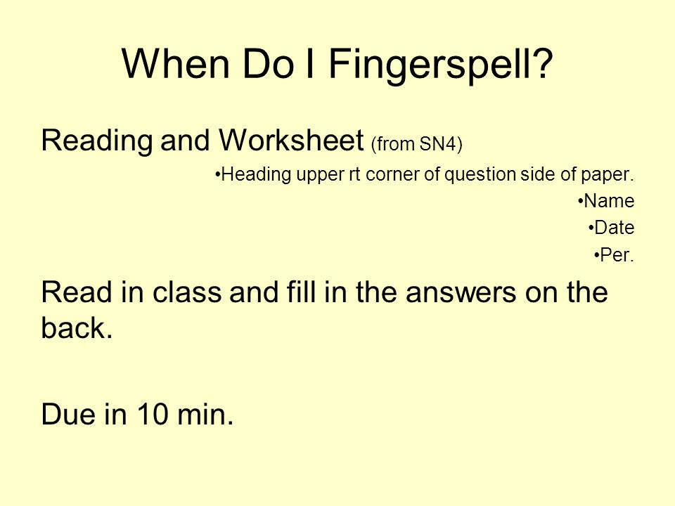 When Do I Fingerspell Reading and Worksheet (from SN4)