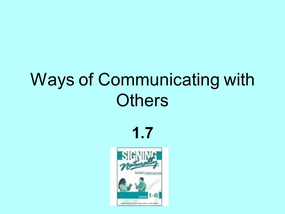 Ways of Communicating with Others