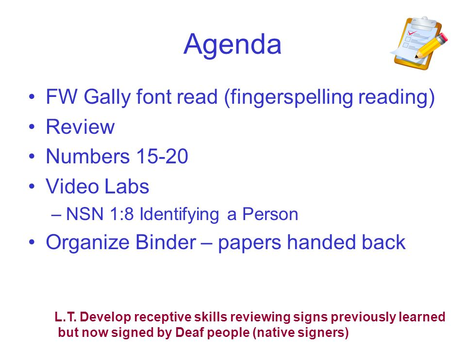 Agenda FW Gally font read (fingerspelling reading) Review