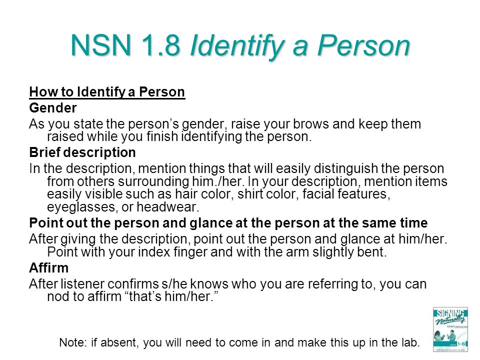 NSN 1.8 Identify a Person How to Identify a Person Gender