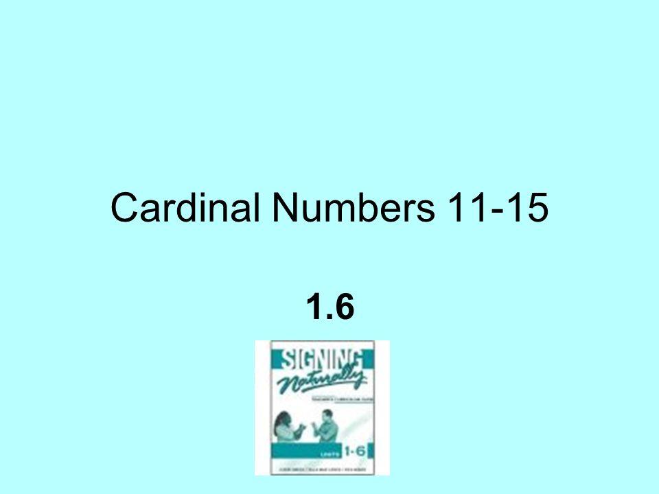 Cardinal Numbers 11-15 1.6