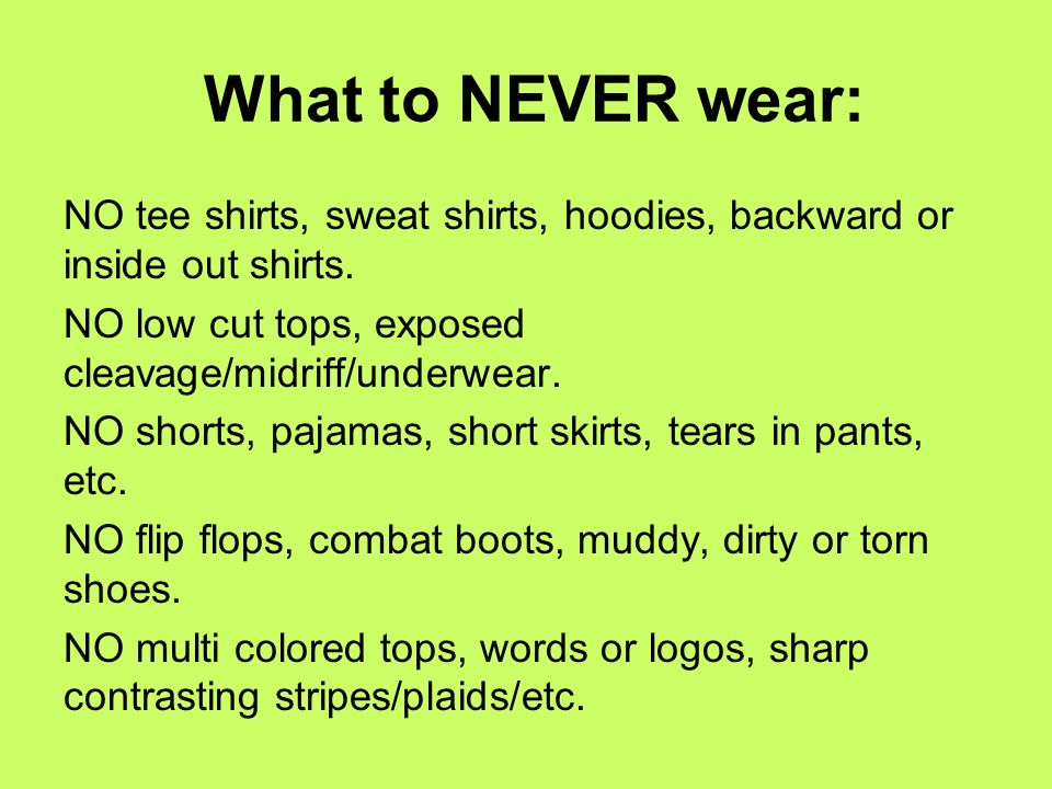 What to NEVER wear: