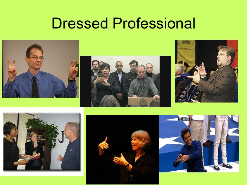 Dressed Professional