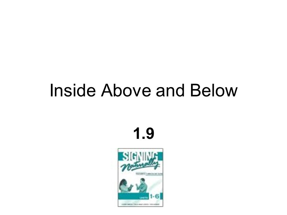 Inside Above and Below 1.9