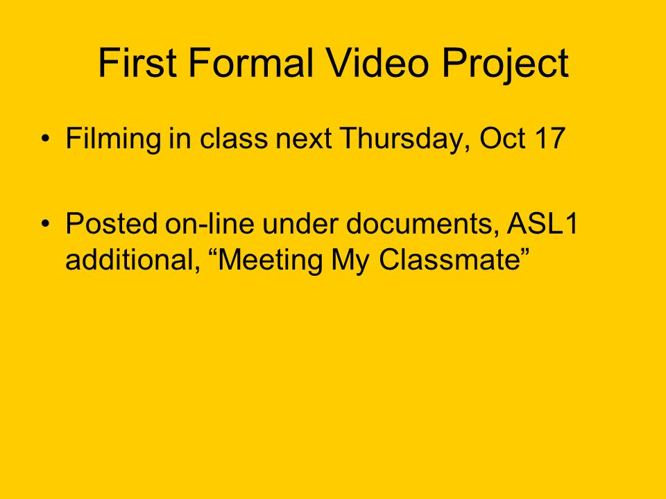 First Formal Video Project