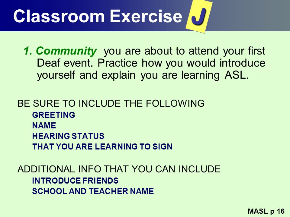 Classroom Exercise J.