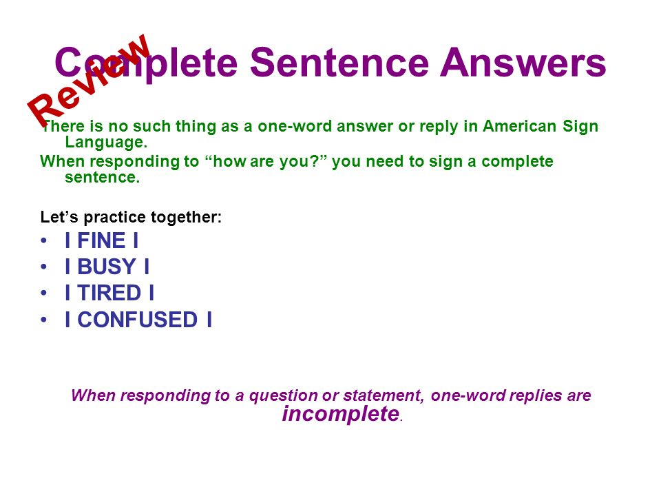 Complete Sentence Answers