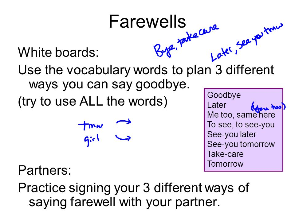 Farewells White boards: