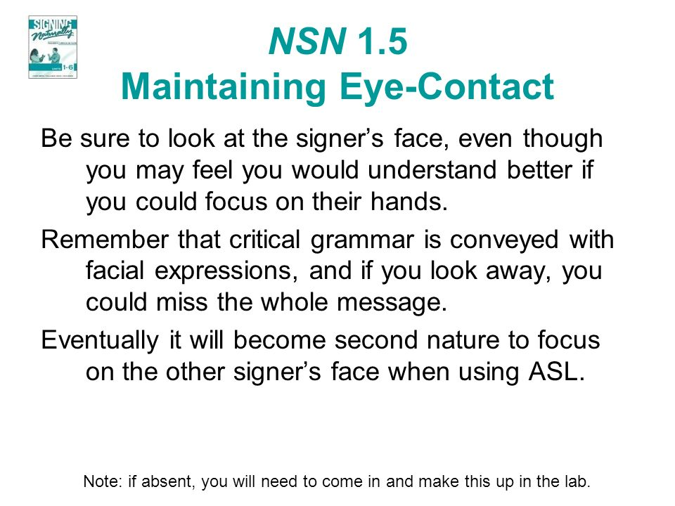NSN 1.5 Maintaining Eye-Contact