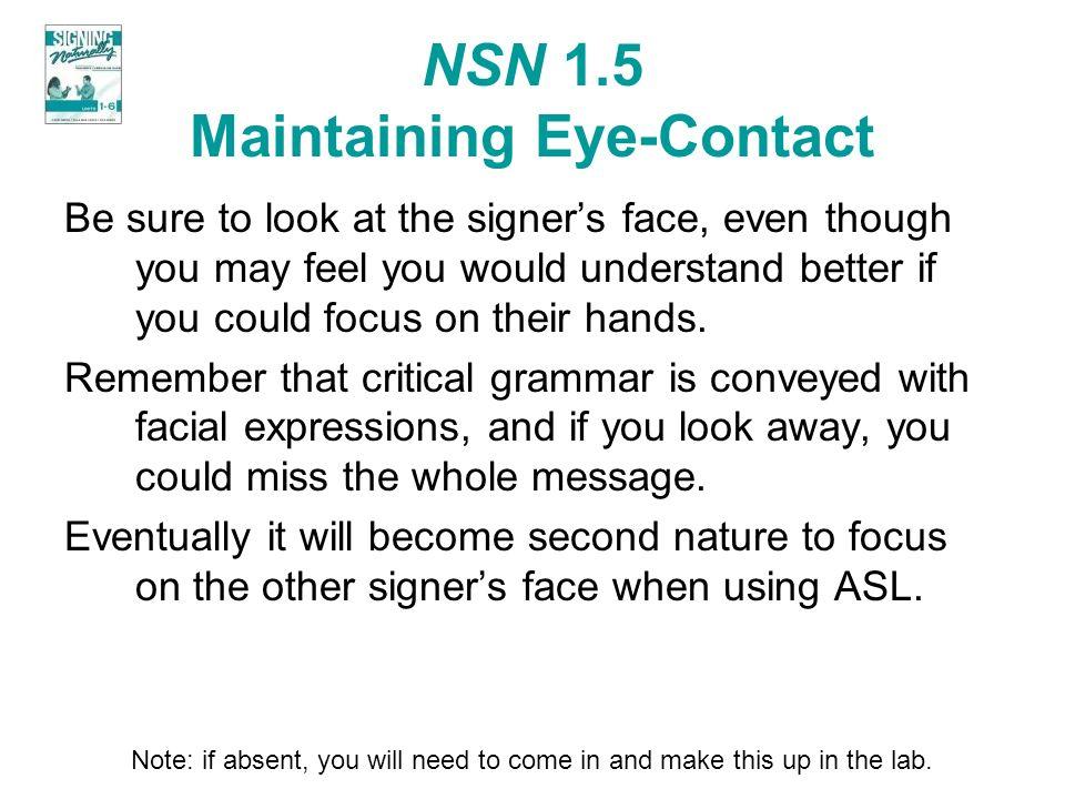 NSN 1.5 Maintaining Eye-Contact