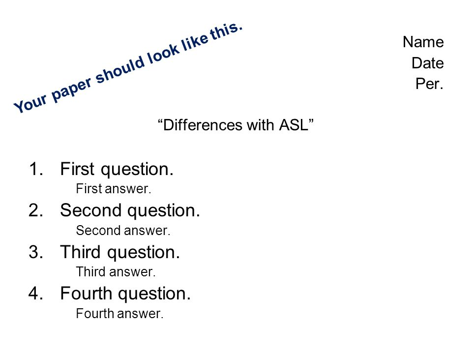 Differences with ASL