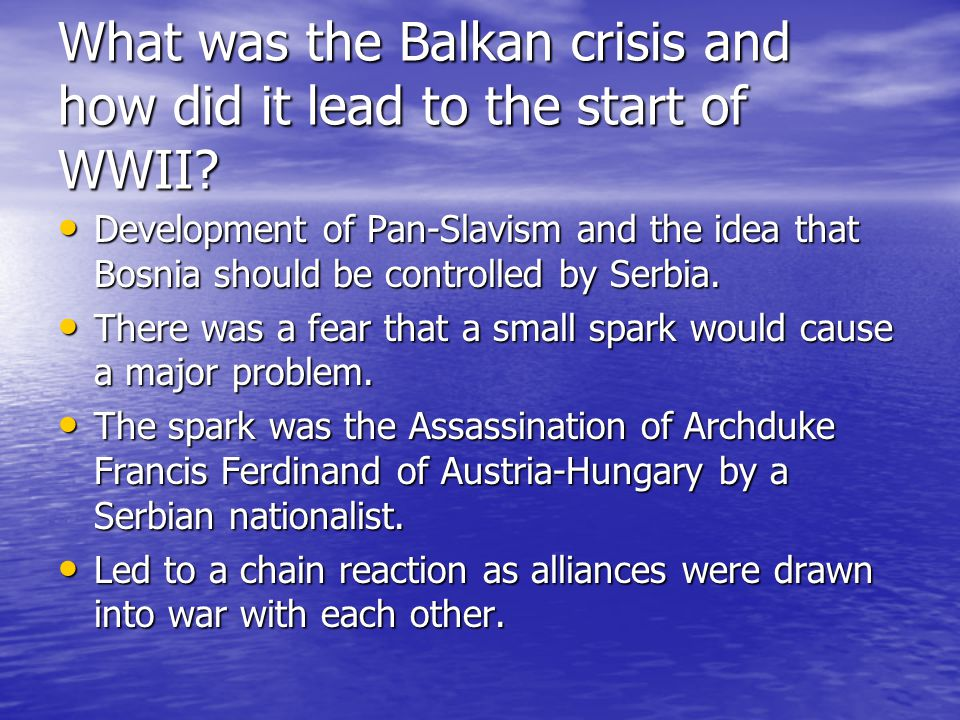 What was the Balkan crisis and how did it lead to the start of WWII