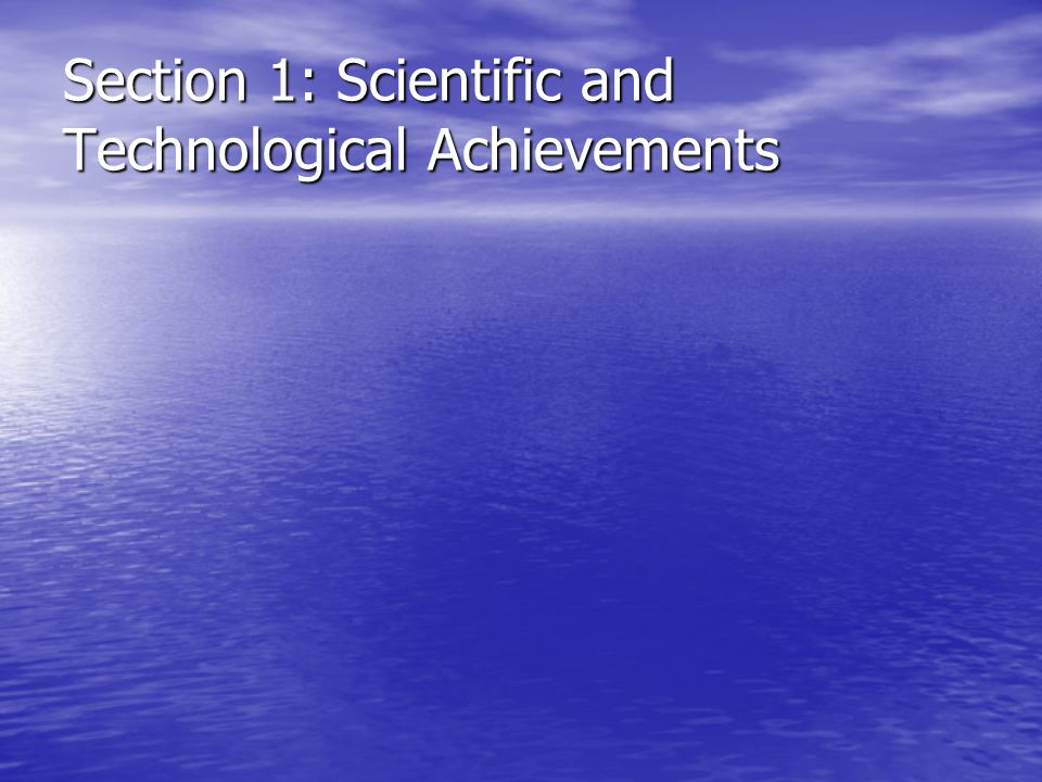 Section 1: Scientific and Technological Achievements