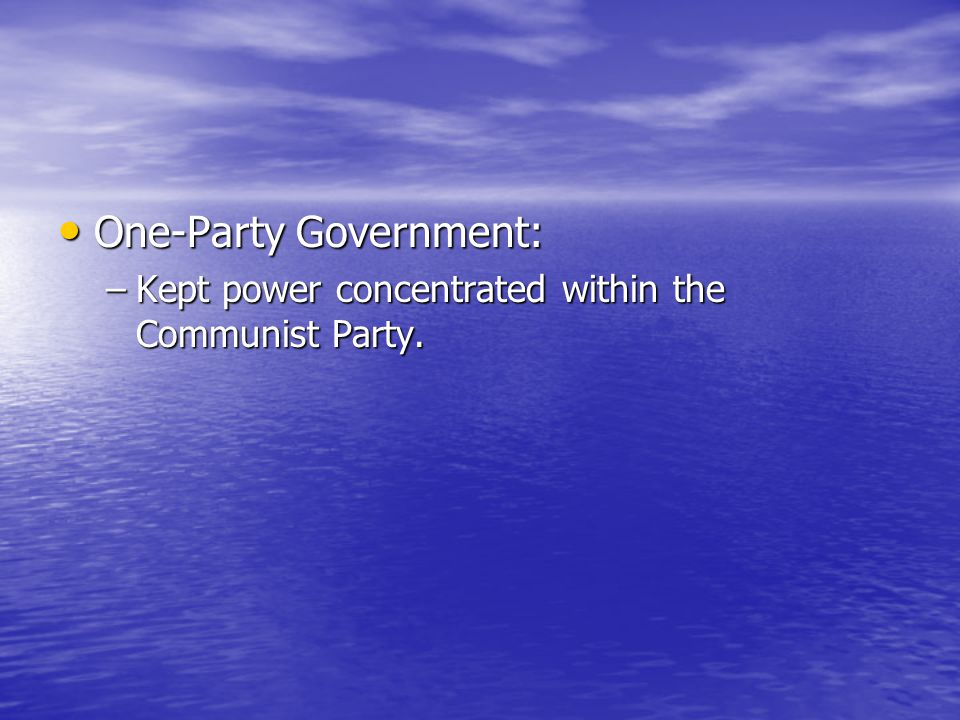 One-Party Government: