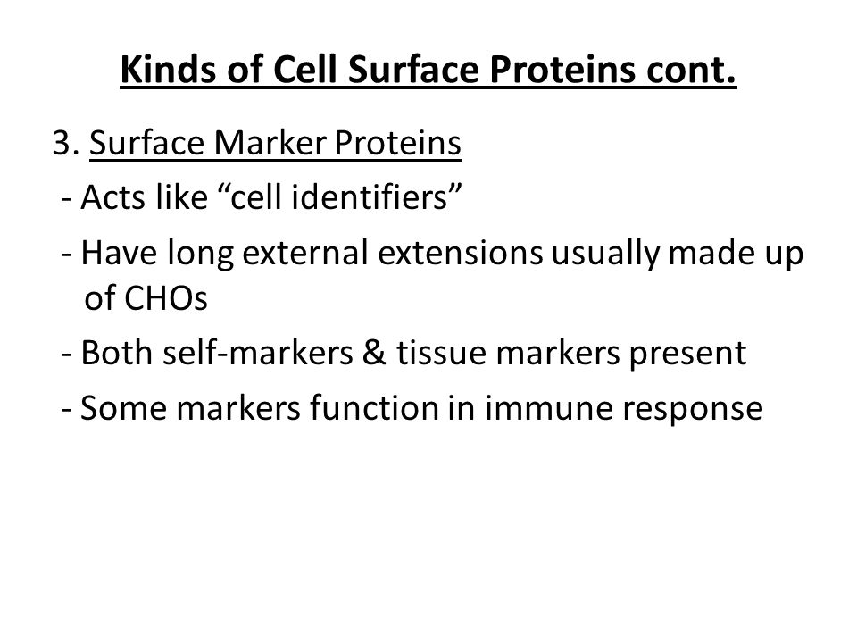 Kinds of Cell Surface Proteins cont.