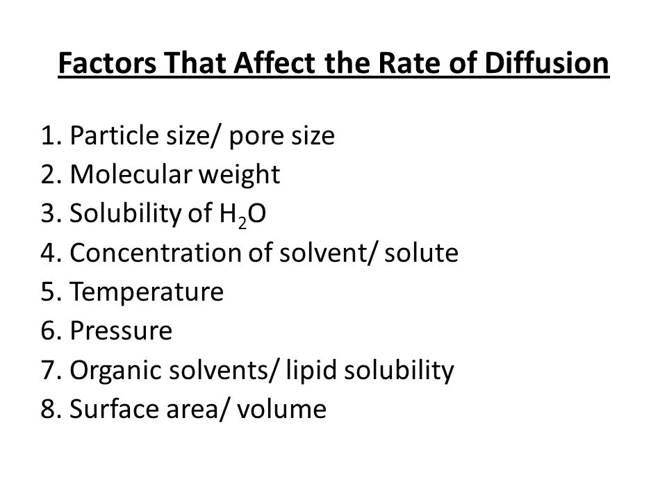 Factors That Affect the Rate of Diffusion
