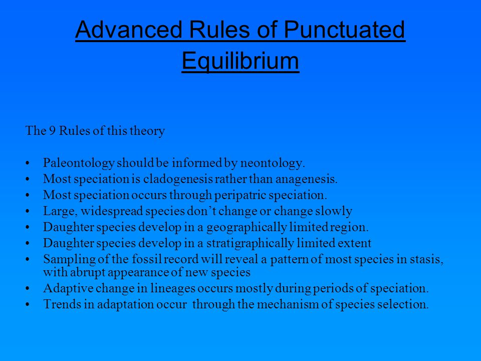 Advanced Rules of Punctuated Equilibrium