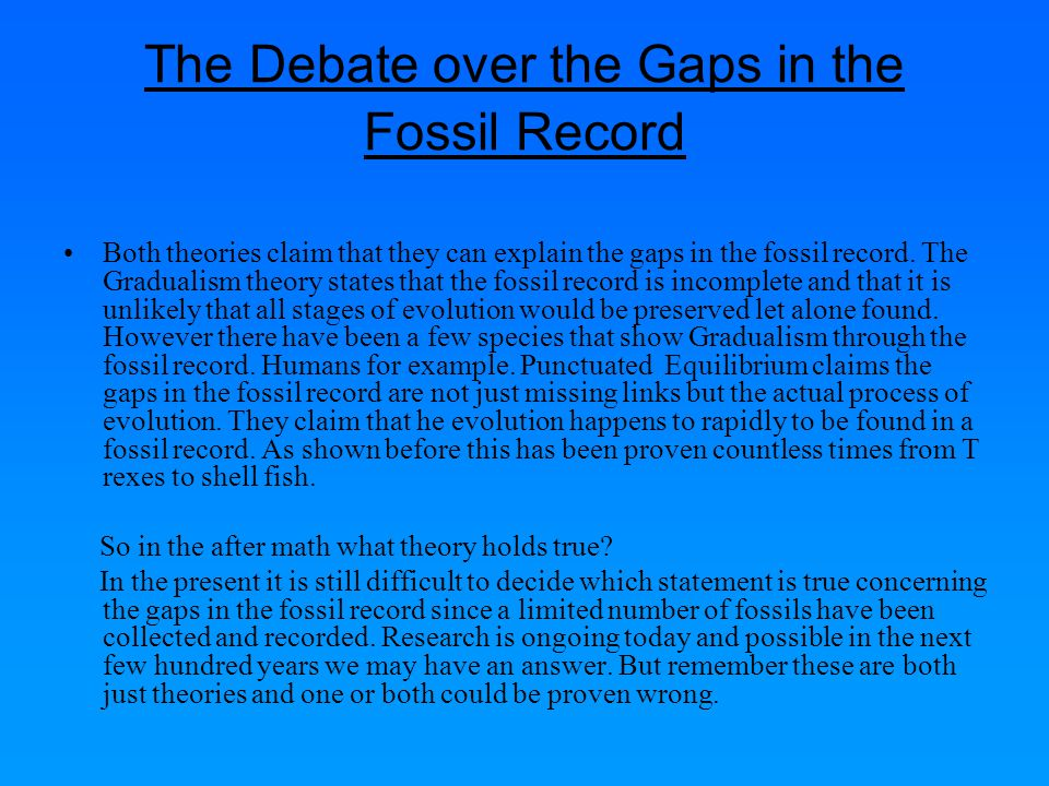 The Debate over the Gaps in the Fossil Record