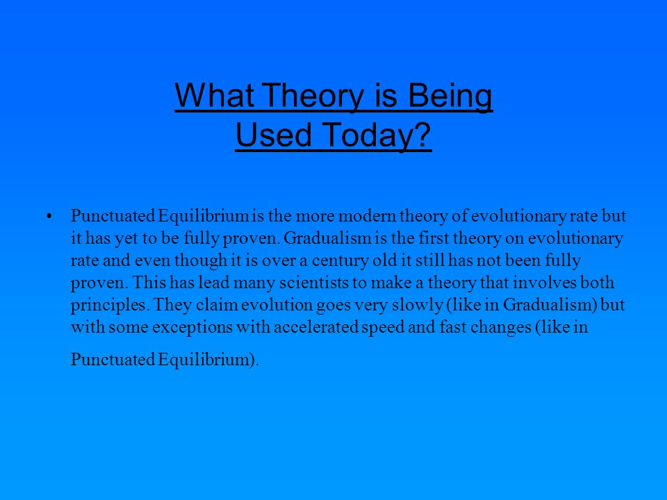 What Theory is Being Used Today