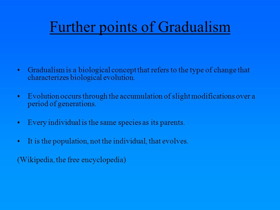 Further points of Gradualism