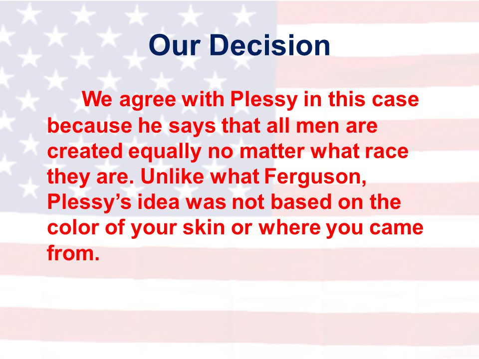Our Decision