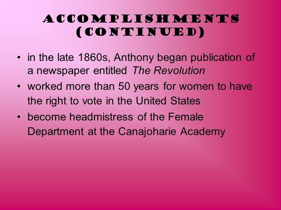 Accomplishments (continued)