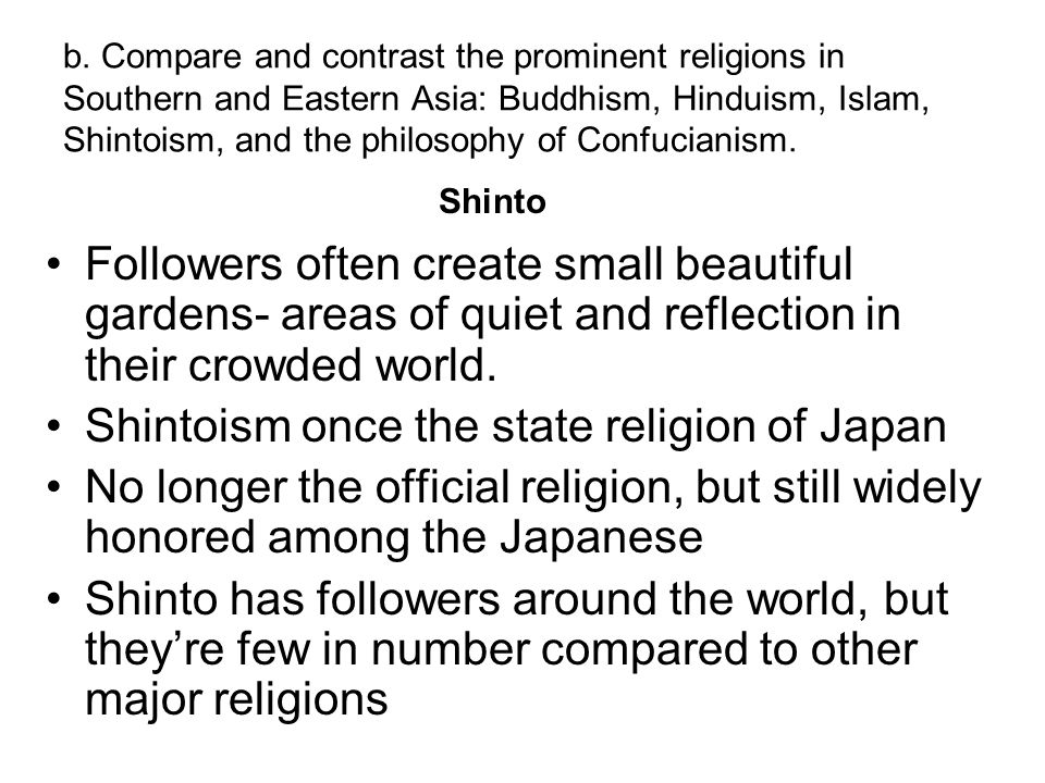Shintoism once the state religion of Japan