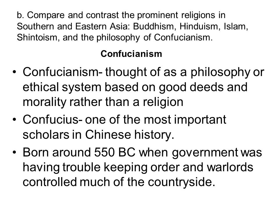Confucius- one of the most important scholars in Chinese history.