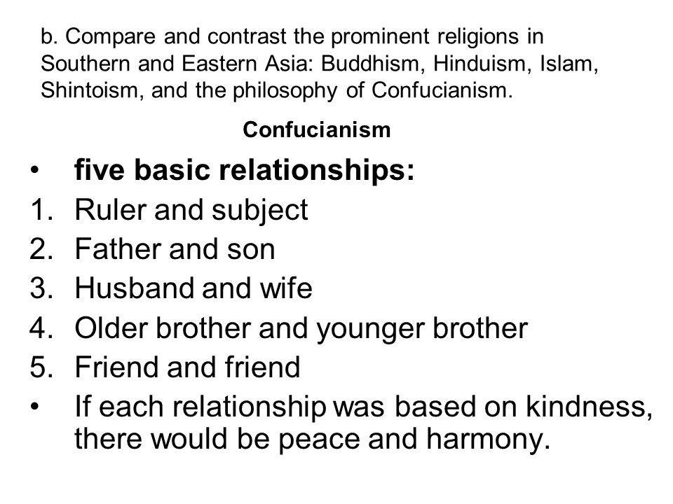 five basic relationships: Ruler and subject Father and son