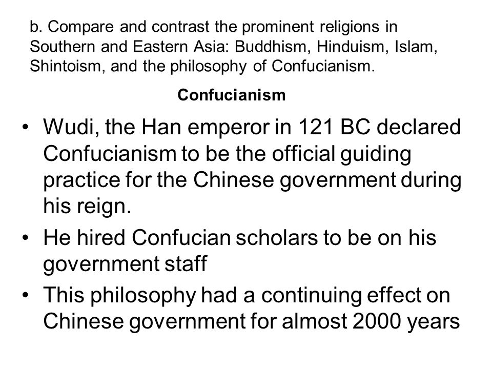 He hired Confucian scholars to be on his government staff