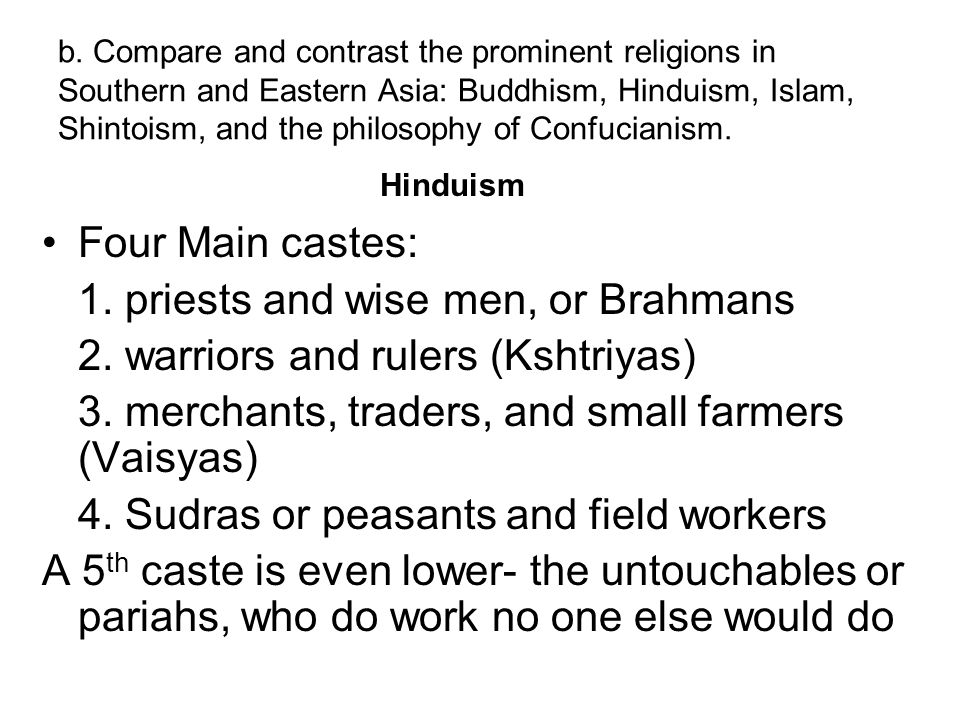 1. priests and wise men, or Brahmans