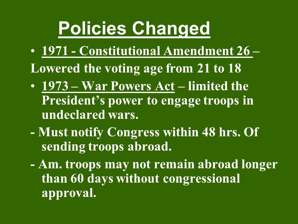 Policies Changed 1971 - Constitutional Amendment 26 –