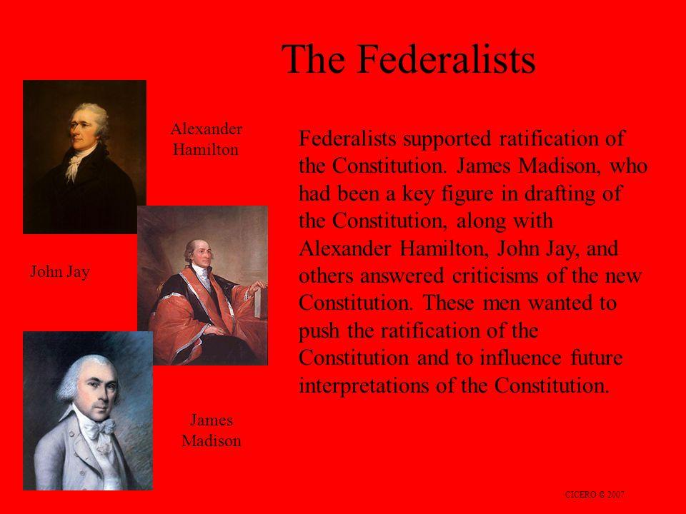 The Federalists Alexander Hamilton.